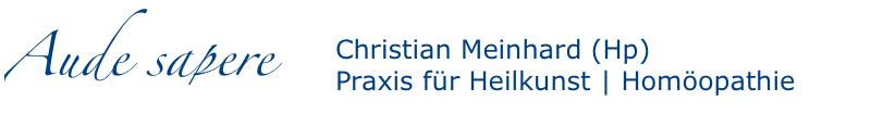 Christian Meinhard, Heilpraktiker - Praxis für Heilkunst | Homöopathie
